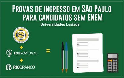 Provas de Ingresso das Universidades Lusíada realizadas no Brasil